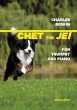 Chet The Jet Charles Reskin Partition Trompette - laflutedepan.com
