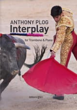 Interplay - Anthony Plog - Partition - Trombone - laflutedepan.com