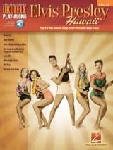 Ukulele Play-Along Volume 36 Elvis Presley - Hawaii laflutedepan