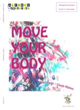 Yves Carlin & Claudy Mahieu - Move Your Body - Partition - di-arezzo.fr