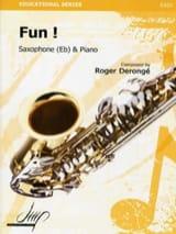 Fun ! Roger Derongé Partition Saxophone - laflutedepan.com