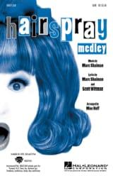 Hairspray Medley (SATB) Marc Shaiman Partition laflutedepan.com