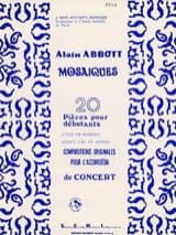 Alain Abbott - Mosaics, 20 pieces for beginners - Sheet Music - di-arezzo.co.uk