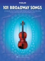 101 Broadway Songs for Violin Partition Violon - laflutedepan.com