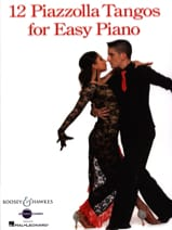 Astor Piazzolla - 12 Piazzolla Tangos for easy piano - Sheet Music - di-arezzo.co.uk