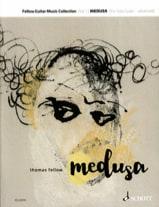 Medusa, For Solo Guitar Thomas Fellow Partition Guitare - laflutedepan