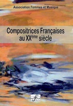 Compositrices françaises au XXème siècle, vol. 1 - laflutedepan.com