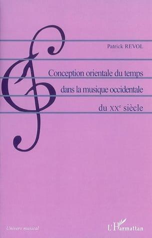 Conception orientale du temps dans la musique occidentale du XXe siècle laflutedepan