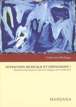 Invention musicale et idéologies Volume 2 - laflutedepan.com