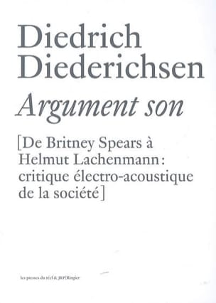 Argument son : de Britney Spears à Helmut Lachenmann - laflutedepan.com
