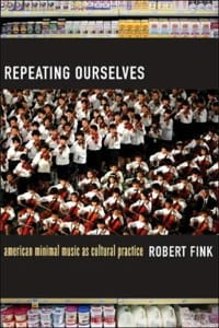 Repeating ourselves : American minimal music as cultural practice laflutedepan
