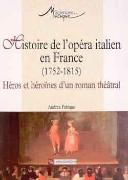 Histoire de l'opéra italien en France (1752-1815) laflutedepan