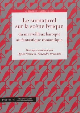 Le surnaturel sur la scène lyrique - laflutedepan.com