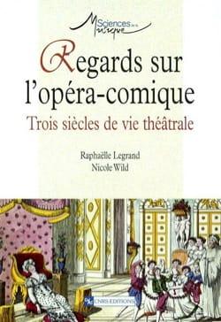 Regards sur l'opéra-comique : trois siècles de vie théâtrale laflutedepan
