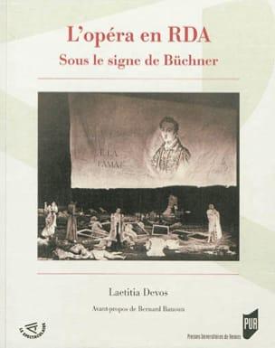 L'opéra en RDA : sous le signe de Büchner Laetitia DEVOS laflutedepan
