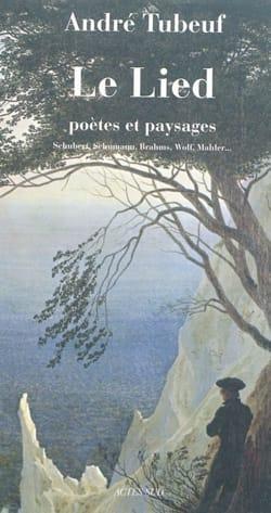 Le lied : poètes et paysages - Schubert, Schumann, Brahms, Wolf, Mahler... laflutedepan