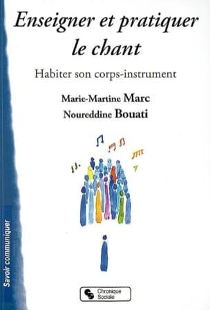 MARC Marie-Martine / BOUATI Noureddine - Teaching and practicing singing: living in your instrument-body - Book - di-arezzo.com