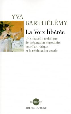 Yva BARTHÉLÉMY - The released voice - New edition - Book - di-arezzo.co.uk