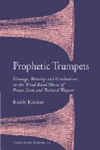 Prophetic trumpets Keith KINDER Livre Les Instruments - laflutedepan