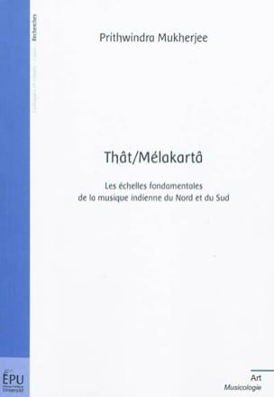 Thât-mélakartâ Prithwindra MUKHERJEE Livre Les Pays - laflutedepan