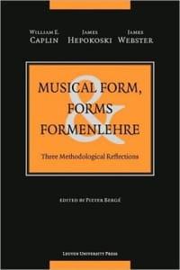 Caplin William E. / Hepokoski James / Webster James - Musical form, forms, Formenlehre : three methodological reflections - Livre - di-arezzo.fr