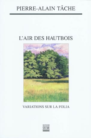 Pierre-Alain Tâche - The air of the oboes: variations on the Folia - Sheet Music - di-arezzo.co.uk