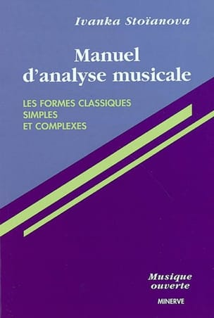 Ivanka STOÏANOVA - Manual of musical analysis, vol. 1: Simple and complex classical shapes - Book - di-arezzo.com