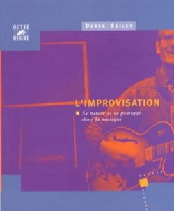 Derek BAILEY - Improvisation: its nature and its practice in music - Book - di-arezzo.com