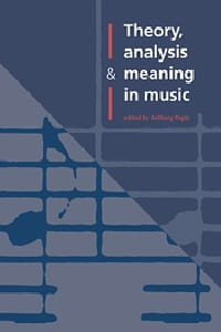Theory, analysis and meaning in music - laflutedepan.com