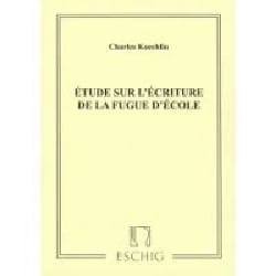 Charles KOECHLIN - Study on the writing of the school fugue - Book - di-arezzo.co.uk