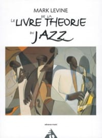 Le livre de la théorie du jazz Mark LÉVINE Livre laflutedepan