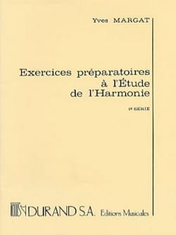 Yves MARGAT - Preparatory Exercises for the Study of Harmony, vol. 1 - Book - di-arezzo.co.uk