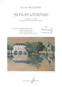 Christian BELLEGARDE - Au fil de l'écriture : 2ème recueil (réalisations) - Livre - di-arezzo.fr
