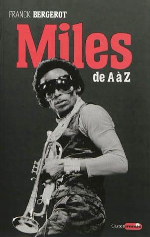 Miles : de A à Z Franck Bergerot Livre Les Hommes - laflutedepan