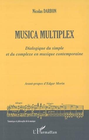 Musica multiplex : dialogique du simple et du complexe en musique contemporaine laflutedepan