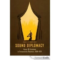 Jessica C.E. Gienow-Hecht - Sound diplomacy : music and emotions in Transatlantic relations, 1850-1920 - Livre - di-arezzo.fr