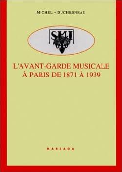 L'avant-garde musicale et ses sociétés à Paris de 1871 à 1939 laflutedepan