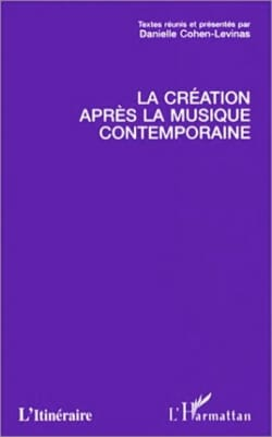 La création après la musique contemporaine laflutedepan