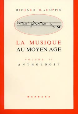 La musique au Moyen-Âge, vol. 2 - Anthologie - laflutedepan.com