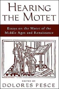 Hearing the motet : essays on the motet of the Middle Ages and Renaissance - laflutedepan.com