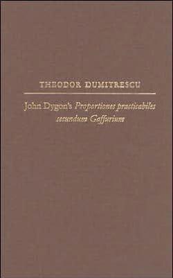 Theodor DUMITRESCU - John Dygon's Proportiones practicabiles secundum Gaffurium - Livre - di-arezzo.fr
