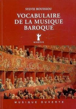 Vocabulaire de la musique baroque Sylvie BOUISSOU Livre laflutedepan