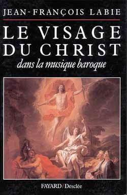 Le visage du Christ dans la musique baroque laflutedepan