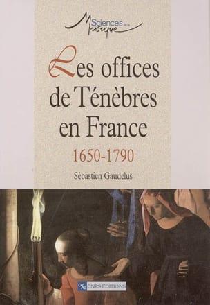 Les offices de ténèbres en France, 1650-1790 laflutedepan