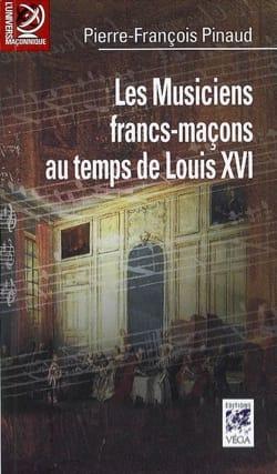 Les musiciens francs-maçons au temps de Louis XVI : de Paris à Versailles laflutedepan