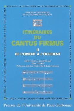 Itinéraires du cantus firmus, vol. 2 : De l'Orient à l'Occident - laflutedepan.com
