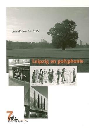 Leipzig en polyphonie AMANN Jean-Pierre Livre Les Pays - laflutedepan