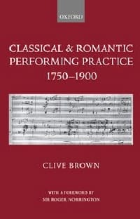 Classical and romantic performing practice 1750 - 1900 laflutedepan