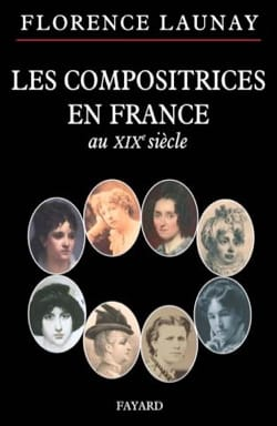 Florence LAUNAY - Composers in France in the nineteenth century - Book - di-arezzo.com