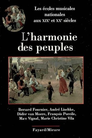 L'harmonie des peuples : les écoles musicales nationales aux XIXe et XXe siècles laflutedepan